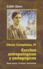escritos antropologicos y pedagogicos (obras completas iv)-edith stein-9788472397620