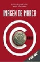 imagen de marca rafael ordozgoiti de la rica ignacio perez jimenez 9788473563420