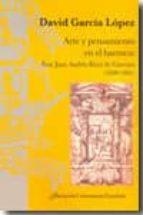 arte y pensamiento en el barroco: fray juan andres ricci de gueva ra (1600 1681) david garcia lopez 9788473927420