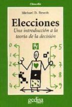 elecciones: una introduccion a la teoria de la decision-michael d. resnik-9788474326420
