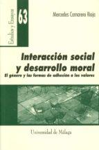El libro de Interaccion social y desarrollo moral autor MERCEDES CAMARERO RIOJA EPUB!