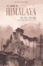 a la sombra de himalaya: tibet   butan   nepal   sikkim: reportaj e fotografico de john claude white (1883 1908) kurt meyer pamela deuel meyer 9788475565620