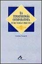 la tematologia comparatista: entre teoria y practica cristina naupert 9788476354520