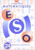 nº 24 equacions i problemes i-jose vidal juncosa-9788478871520