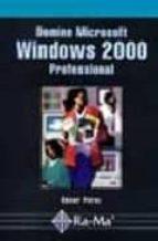 domine microsoft windows 2000 profesional cesar perez 9788478974320