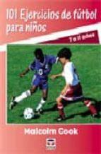 101 ejercicios de futbol para niños de 7 a 11 años (nueva edicion revisada y actualizada) (2ª ed)-9788479025120