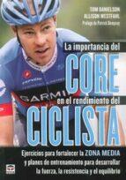 la importancia del core en el rendimiento del ciclista-tom danielson-9788479029920
