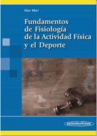 fundamentos de fisiologia de la actividad fisica y el deporte-alex meri vived-9788479039820