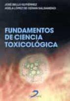 fundamentos de ciencia toxicologica jose bello gutierrez adela lopez de cerain salsamendi 9788479784720