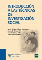 introduccion a las tecnicas de investigacion social-javier callejo gallego-9788480049320