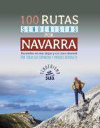 100 rutas senderistas por navarra alberto muro 9788482166520