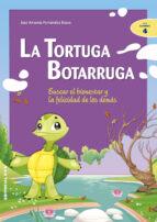 la tortuga botarruga: buscar el bienestar y la felicidad de los d emas-jose a. fernandez bravo-jose antonio fernandez bravo-9788483165720
