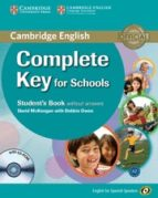 complete key for schools for spanish speakers student s book without answers with cd rom 9788483237120