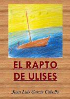 el rapto de ulises (ebook)-juan luis garcia cabello-9788483264720