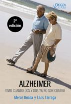 alzheimer: vivir cuando dos y dos ya no son cuatro merce boada lluis tarraga 9788483304020