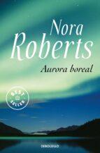 aurora boreal-nora roberts-9788483464120