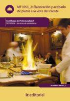 (i.b.d.)elaboracion y acabado de platos a la vista del cliente. hotr0608 servicios de restaurante 9788483646120