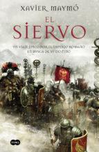 el siervo-xavier maymo-9788483657720