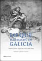 lo que han hecho en galicia jesus de juana julio prada rodriguez 9788484327820