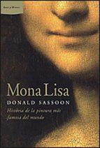 mona lisa: historia de la pintura mas famosa del mundo donald sassoon 9788484329220