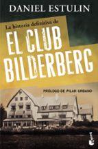 la historia definitiva del club bilderberg-daniel estulin-9788484531920