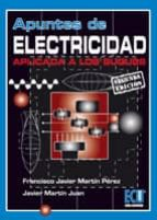 apuntes de electricidad aplicada a los buques (2ª ed) francisco javier martin perez 9788484549420
