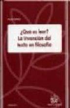 ¿que es leer?: la invencion del texto en filosofia-paco vidarte-9788484566120