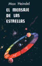 el mensaje de las estrellas-max heindel-9788485316120
