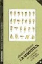 la semiotica: una introduccion a la teoria de los signos (4ª ed.) sebastia serrano 9788485859320