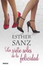 los 7 soles de la felicidad-esther sanz cañas-9788489367920