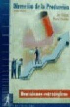direccion de la produccion, decisiones estrategicas-jay heizer-barry render-9788489660120