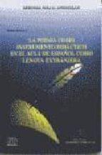 la poesia como instrumento didactico en el aula de español como l engua extranjera-maria naranjo-9788489756120