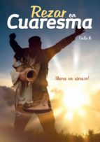 REZAR EN CUARESMA - CICLO B