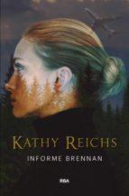 informe brennan-kathy reichs-9788490569320