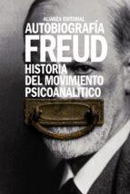 autobiografia. historia del movimiento psicoanalitico-sigmund freud-9788491043720