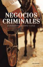 negocios criminales (ebook)-fernando llano coll-9788491122920