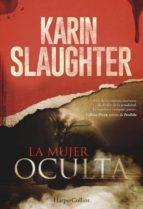 la mujer oculta (ebook)-karin slaughter-9788491390220