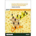 auxiliar administrativo/a de la funcion administrativa temario especifico conselleria de sanidad universal y salud publica 9788491474920