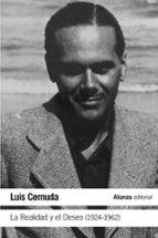 la realidad y el deseo (1924 1962) luis cernuda 9788491812920