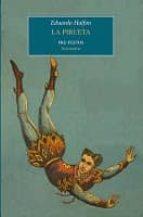 la pirueta (premio de novela corta jose maria de pereda 2009)-eduardo halfon-9788492913220