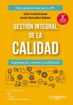 gestión integral de la calidad (ebook)-lluis cuatrecasas-9788492956920