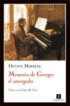 memoria de georges el amargado octave mirbeau 9788493655020