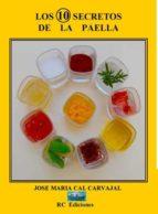 los 10 secretos de la paella (ebook)-9788493832520