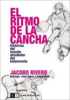el ritmo de la cancha jacobo rivero 9788494001420