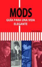 mods: guia para una vida elegante-dani llabres-9788494065620