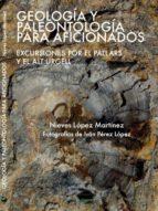 geologia y paleontologia para aficionados nieves lopez martinez 9788494104220