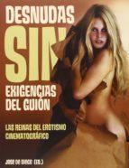 desnudas sin exigencias del guion-jose de diego-9788494141720