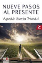 nueve pasos al presente (ebook)-9788494302220
