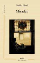 miradas (ebook)-guido finzi-9788494354120