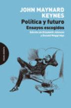política y futuro-john maynard keynes-9788494366420